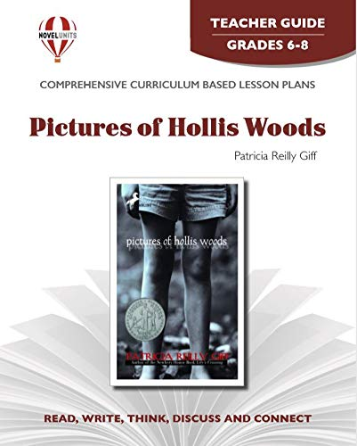 Pictures Of Hollis Woods - Teacher Guide by Novel Units, Inc.: Novel Units, Inc.