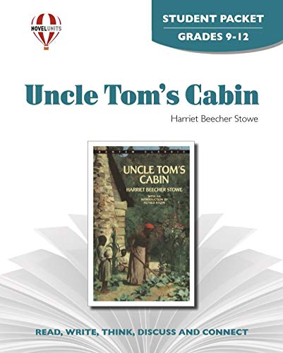 9781581308709: Uncle Tom's Cabin - Student Packet by Novel Units, Inc.