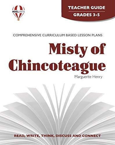 Misty Of Chincoteague - Teacher Guide by Novel Units, Inc.: Novel Units