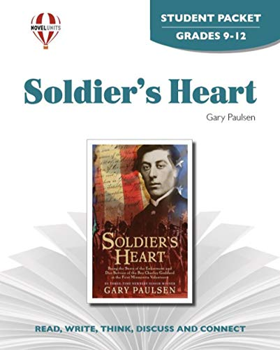 Soldier's Heart - Student Packet by Novel Units, Inc.: Novel Units