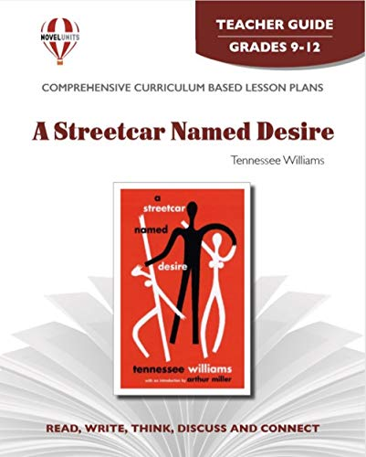 9781581309508: Streetcar Named Desire - Teacher Guide by Novel Units, Inc.