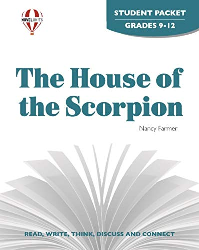 House of the Scorpion - Student Packet by Novel Units, Inc.: Novel Units; Inc.