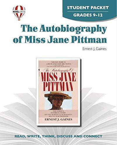 9781581309591: Autobiography of Miss Jane Pittman - Student Packet by Novel Units, Inc.