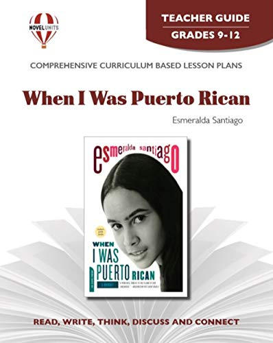 When I Was Puerto Rican - Teacher Guide by Novel Units, Inc.: Novel Units; Inc.