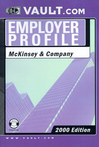 McKinsey & Co.: The VaultReports.com Employer Profile for Job Seekers (Vault.Com Employer ...