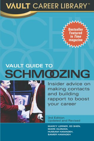 9781581311174: The Vault Guide to Schmoozing (Revised Edition)