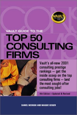 9781581311280: Vault Guide to the Top 50 Consulting Firms