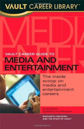 9781581312003: Vault Career Guide to Media and Entertainment (CDS) (VAULT CAREER GUIDE TO MEDIA & ENTERTAINMENT)