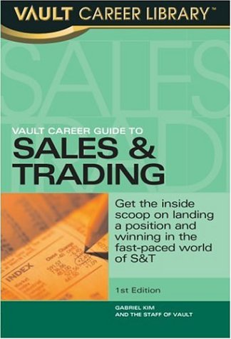 Vault Career Guide to Sales & Trading: Gabriel Kim
