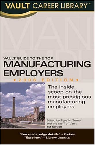 9781581313246: Vault Guide to the Top Manufacturing Employers
