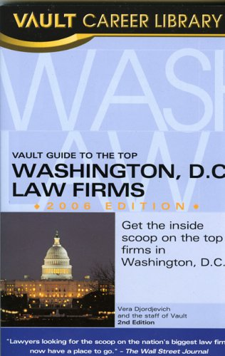 9781581313512: Vault Guide to the Top Washington, DC Law Firms
