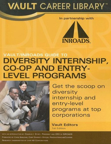 9781581313666: Vault/INROADS Guide to Minority Entry-Level and Internship Programs (Vault/Inroads Guide to Diversity Internship Co-Op & Entry-Level Programs)