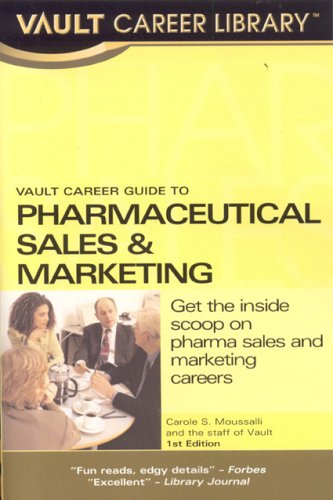 9781581313864: Vault Career Guide to Pharmaceuticals Sales (Vault Career Library)