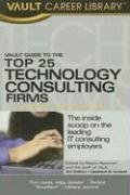 Vault Guide to the Top 25 Technology Consulting Firms: Lerner, Marcy