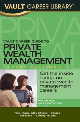 9781581314489: Vault Career Guide to Private Wealth Management (Vault Career Library)