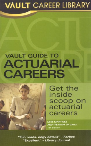 9781581314953: Vault Guide to Actuarial Careers (Vault Career Library)
