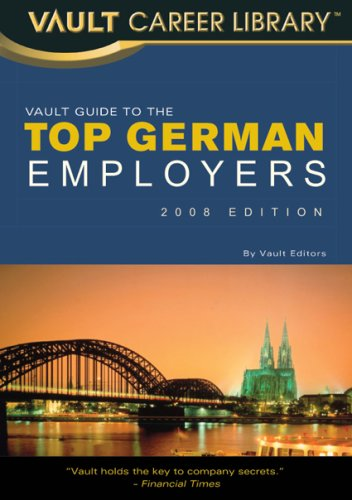 9781581316001: The Vault Guide to Top German Employers (Vault Career Library)