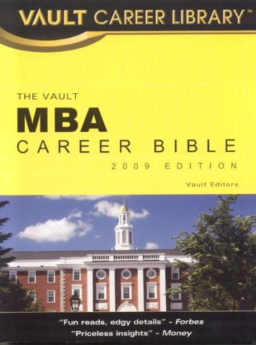 9781581316247: MBA Career Bible (Vault Career Library)