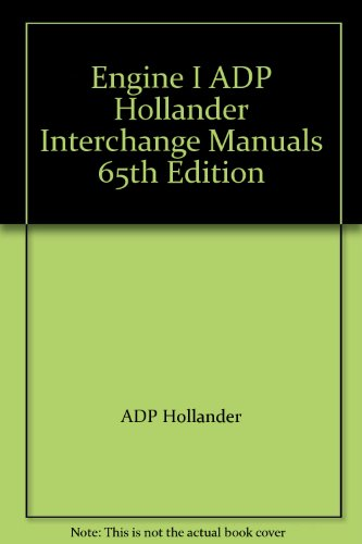 Engine I ADP Hollander Interchange Manuals 65th: ADP Hollander