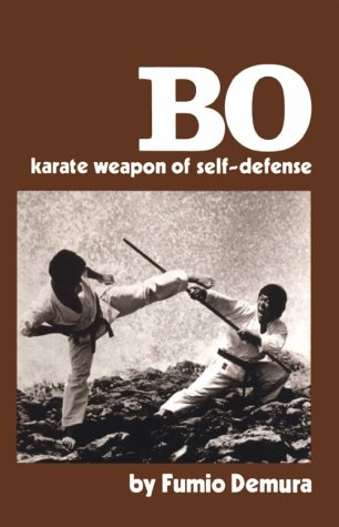 9781581331455: Bo: Karate Weapon of Self-Defense with Video