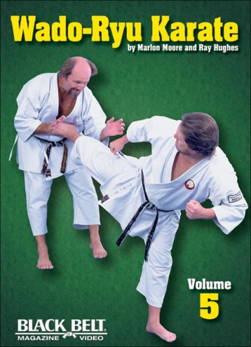 Wado-Ryu Karate: Moore, Marlon; Hughes, Ray