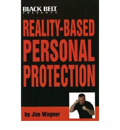 9781581334401: Reality-Based Personal Protection: Book and DVD Combo