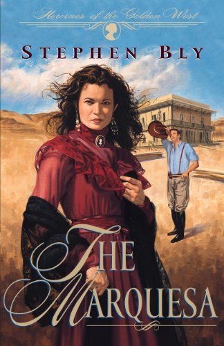 9781581340259: The Marquesa (Heroines of the Golden West #2)