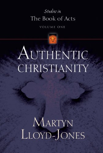 9781581340365: Authentic Christianity (Studies in the Book of Acts)