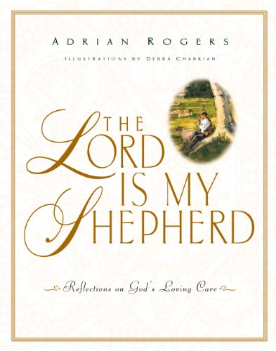 9781581340488: The Lord Is My Shepherd: Reflections on God's Loving Care