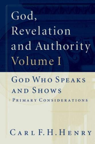 9781581340563: God, Revelation and Authority (6 Volume Set)