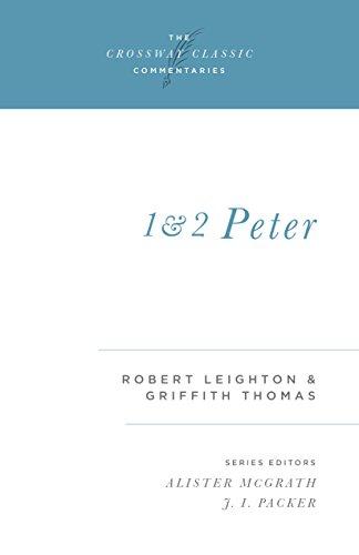 1 and 2 Peter: Leighton, Robert, Thomas,