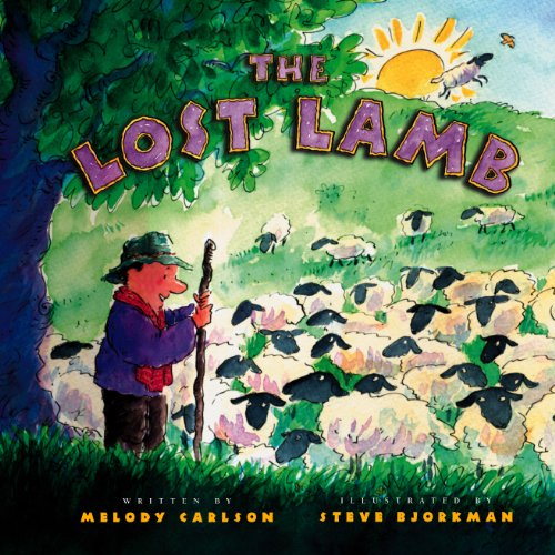 The Lost Lamb: Carlson, Melody