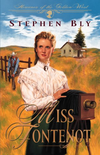9781581340747: Miss Fontenot (Heroines of the Golden West #3)