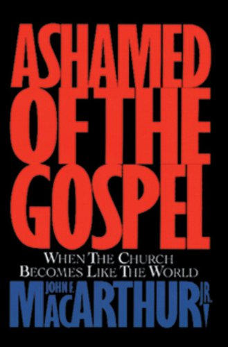 9781581340778: Ashamed of the Gospel