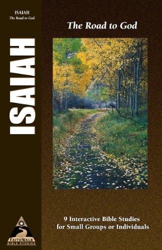9781581340945: Isaiah: The Road to God (Faith Walk Bible Studies)