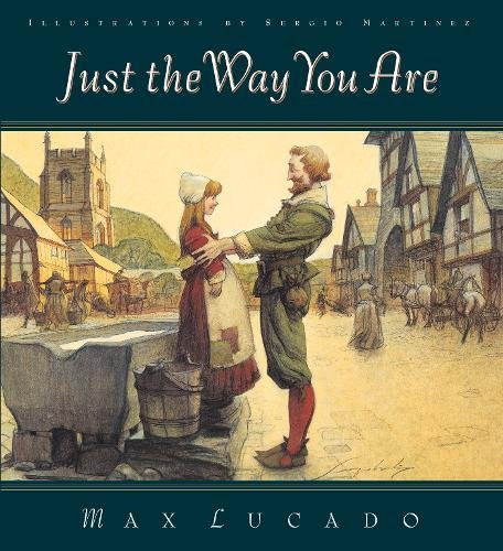 Just the Way You Are (9781581341140) by Max Lucado