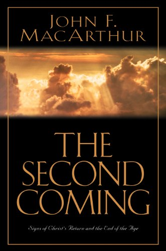 9781581341218: The Second Coming: Signs of Christ's Return and the End of the Age