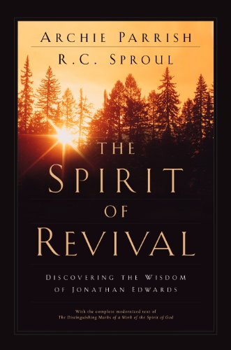 9781581341379: The Spirit of Revival: Discovering the Wisdom of Jonathan Edwards