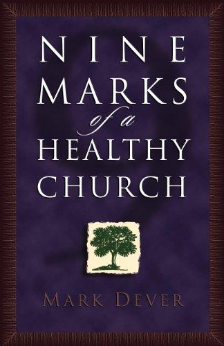 9781581341638: Nine Marks of a Healthy Church