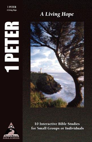 9781581341874: 1 Peter: A Living Hope (Faithwalk Bible Studies)