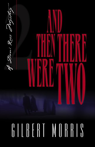 9781581341935: And Then There Were Two (Originally The Final Curtain) (Dani Ross Mystery Series #2)