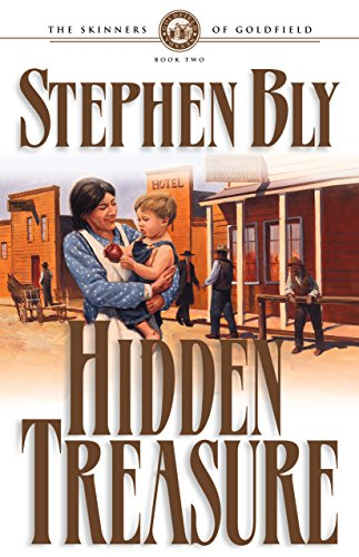 9781581341997: Hidden Treasure (Skinners of Goldfield, Book 2)