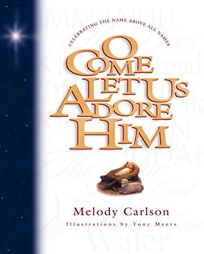 9781581342000: O Come Let Us Adore Him (Parenting)