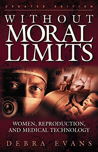 9781581342017: Without Moral Limits (Updated Edition): Women, Reproduction, and Medical Technology