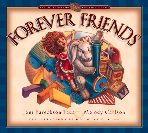 9781581342161: Forever Friends (The Toy Store on Periwinkle Street)