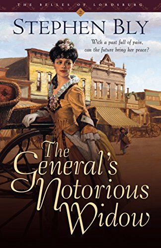 9781581342802: The General's Notorious Widow (Belles of Lordsburg #2)
