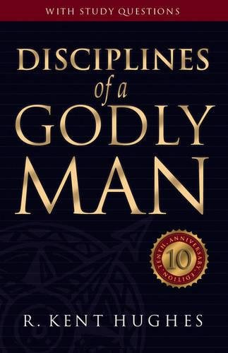 9781581342864: Disciplines of a Godly Man (Revised Edition with Complete Study Guide)
