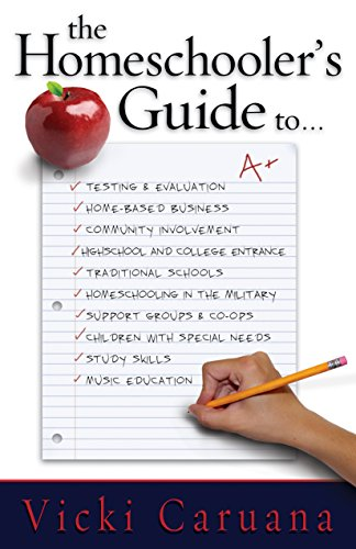 9781581343571: The Homeschooler's Guide To...