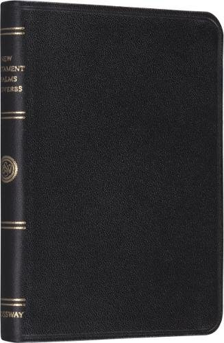 Pocket New Testament with Psalms and Proverbs: Crossway Bibles