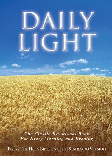9781581344356: Daily Light on the Daily Path (From the Holy Bible, English Standard Version): The Classic Devotional Book For Every Morning and Evening in the Very Words of Scripture